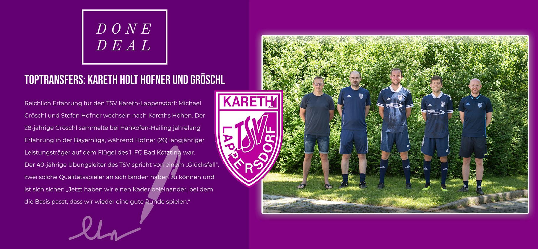 Zwei Toptransfers: Kareth angelt sich Hofner und Gröschl